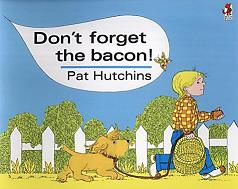 don't forget the bacon pat hutchins