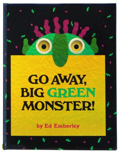 go away big green monster book by ed emberly