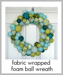 fabric wrapped foam ball wreath tutorial
